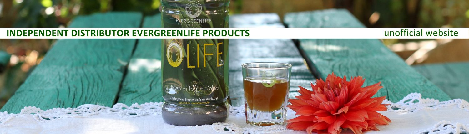 OLIFE – INDEPENDENT DISTRIBUTOR EVERGREENLIFE PRODUCTS, UNOFFICIAL WEBSITE
